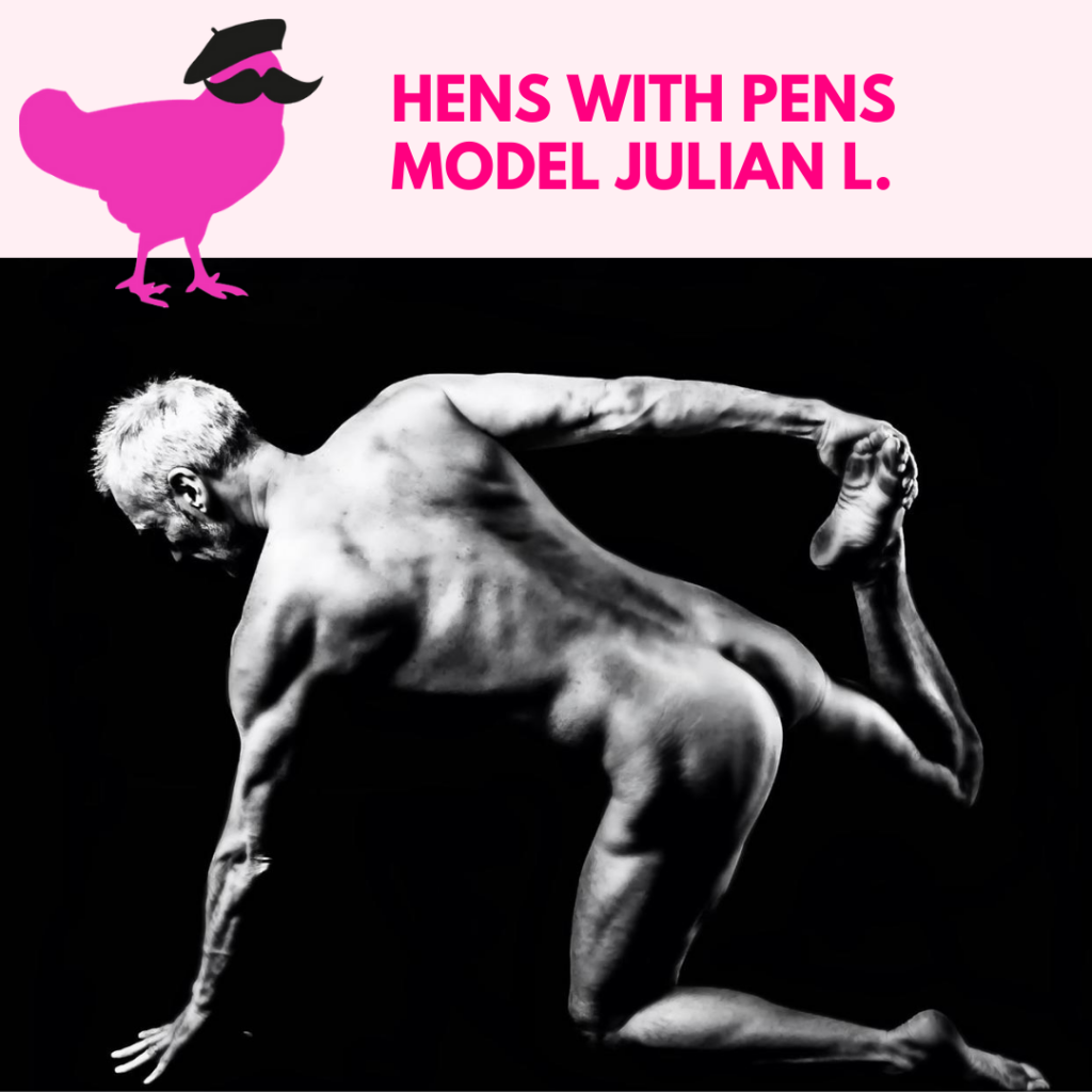 Hens With Pens Model Julian L.