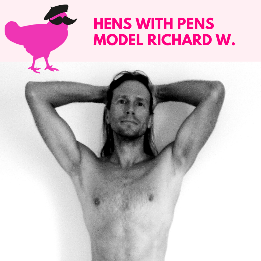 Hens with Pens Model Richard W.