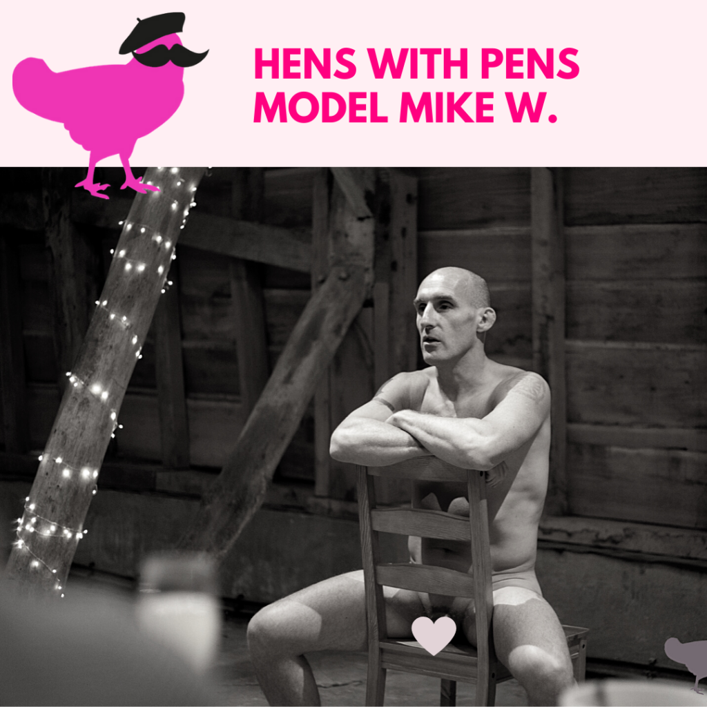 Hens with Pens Model Mike W